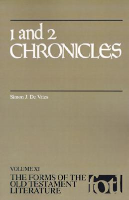 Image for 1 and 2 Chronicles (FORMS OF THE OLD TESTAMENT LITERATURE) (Vol XI)