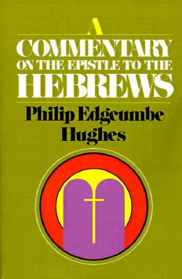 Image for A Commentary on the Epistle to the Hebrews