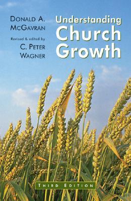 Understanding Church Growth, Donald Anderson McGavran