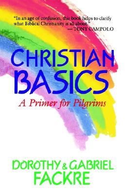Image for Christian Basics: A Primer for Pilgrims
