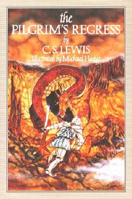 The Pilgrim's Regress, Lewis, C. S.