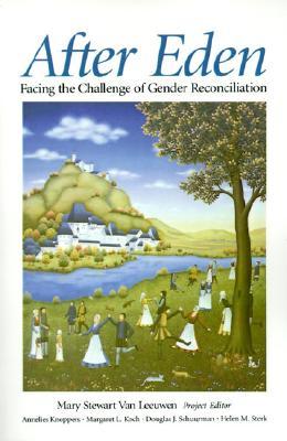 Image for After Eden: Facing the Challenge of Gender Reconciliation