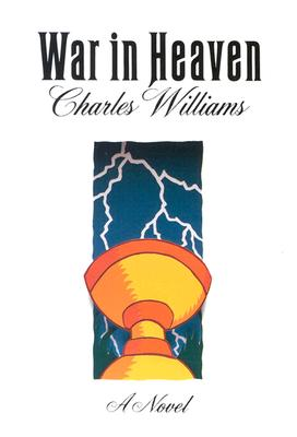 War in Heaven, CHARLES WILLIAMS