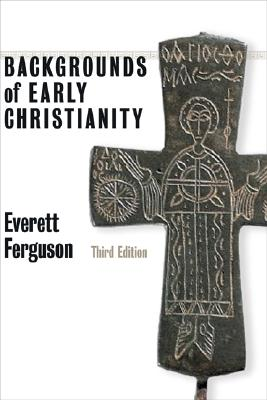 Image for Backgrounds of Early Christianity