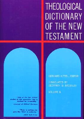 Image for Theological Dictionary of the New Testament Volume IV