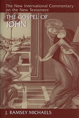 NICNT The Gospel of John (New International Commentary on the New Testament), J. Ramsey Michaels