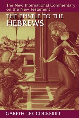 Image for NICNT The Epistle to the Hebrews (New International Commentary on the New Testament)