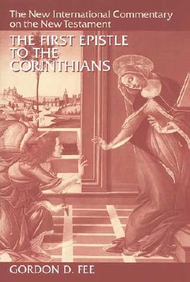 Image for The First Epistle to the Corinthians (The New International Commentary on the New Testament)