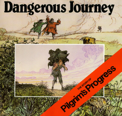 Image for Dangerous Journey: The Story of Pilgrim's Progress