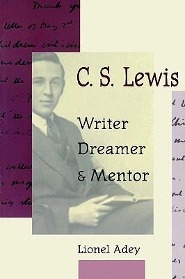 Image for C. S. Lewis - Writer,Dreamer & Mentor