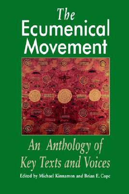 Image for Ecumenical Movement: An Anthology of Keytexts and Voices