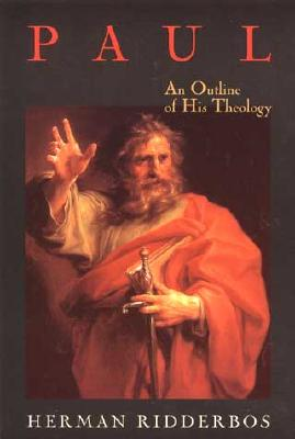 Image for Paul: An Outline of His Theology