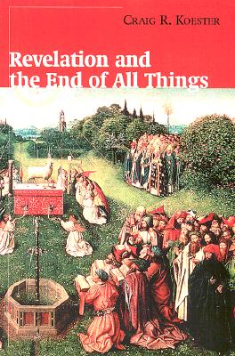 Image for Revelation and the End of All Things