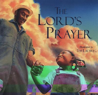 Lords Prayer, TIM LADWIG