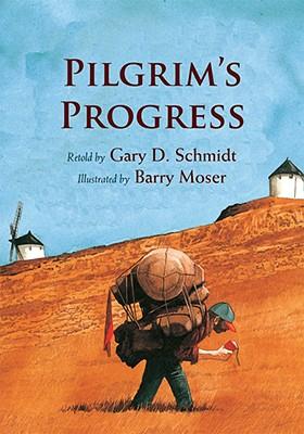 Pilgrim's Progress, GARY D. SCHMIDT, Barry Moses