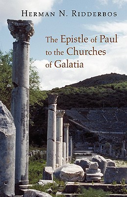The Epistle of Paul to the Churches of Galatia, Herman Ridderbos