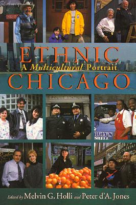 Image for Ethnic Chicago: A Multicultural Portrait