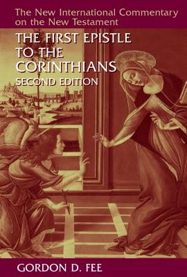 Image for NICNT The First Epistle to the Corinthians (The New International Commentary on the New Testament)