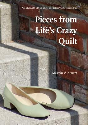 Image for Pieces from Life's Crazy Quilt (American Lives)