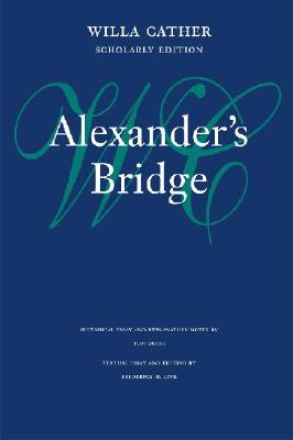 Image for Alexander's Bridge (Willa Cather Scholarly Edition)