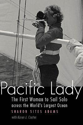 Image for Pacific Lady: The First Woman to Sail Solo across the World's Largest Ocean (Outdoor Lives)