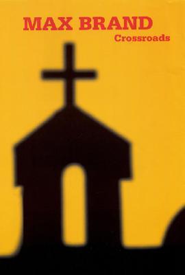 Crossroads, Brand, Max