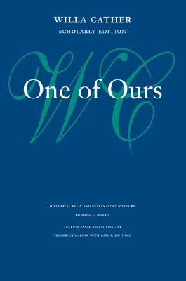 Image for One of Ours (Willa Cather Scholarly Edition)