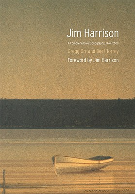 Image for Jim Harrison: A Comprehensive Bibliography, 1964-2008