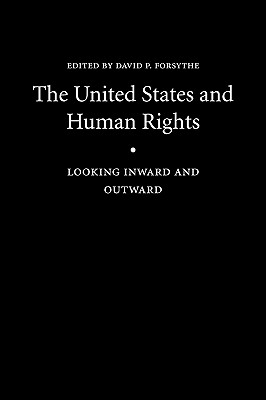 Image for The United States and Human Rights: Looking Inward and Outward (Human Rights in International Perspective)