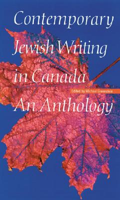 Image for Contemporary Jewish Writing in Canada: An Anthology (Jewish Writing in the Contemporary World)