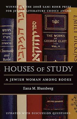 Image for Houses of Study: A Jewish Woman among Books