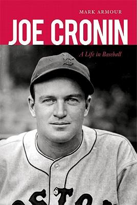Image for Joe Cronin: A Life in Baseball