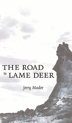 Image for The Road to Lame Deer
