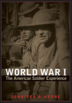 Image for World War I: The American Soldier Experience