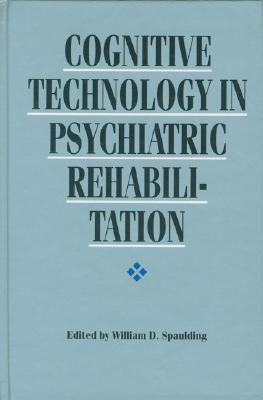 Image for Cognitive Technology in Psychiatric Rehabilitation