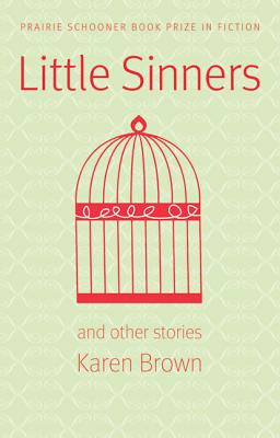 Image for Little Sinners, and Other Stories (Prairie Schooner Book Prize in Fiction)