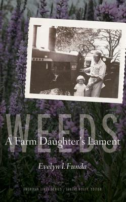 Image for Weeds: A Farm Daughter's Lament (American Lives)