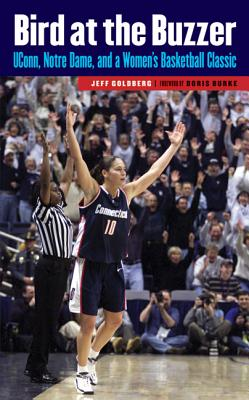 BIRD AT THE BUZZER, JEFF GOLDBERG