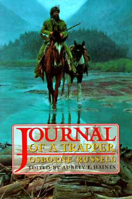 Journal of a Trapper, Osborne Russell