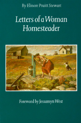 Letters of a Woman Homesteader (Women of the West), Stewart, Elinore Pruitt