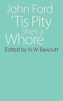 Image for 'Tis Pity She's a Whore (Regents Renaissance Drama)
