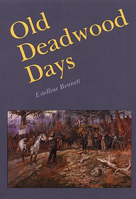 Image for Old Deadwood days