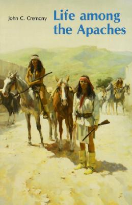 Image for LIFE AMONG THE APACHES