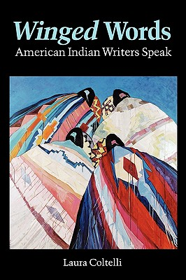 Image for Winged Words: American Indian Writers Speak (American Indian Lives)
