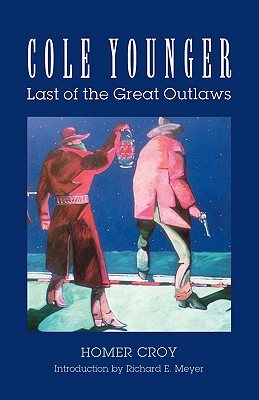 Image for Cole Younger: Last of the Great Outlaws