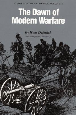 Image for The Dawn of Modern Warfare (History of the Art of War, Vol 4)