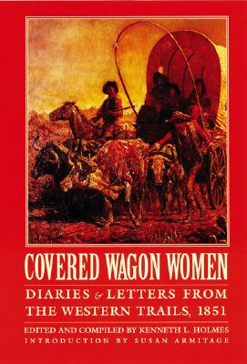 Image for Covered Wagon Women, Volume 3: Diaries and Letters from the Western Trails, 1851