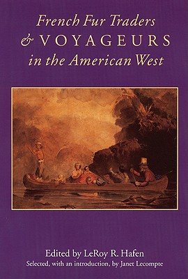 Image for French Fur Traders and Voyageurs in the American West