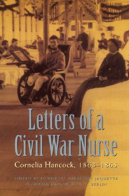 Image for Letters of a Civil War Nurse: Cornelia Hancock, 1863-1865