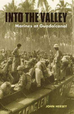 Image for Into the Valley: Marines at Guadalcanal